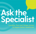 Media Release| Ask the Specialist: Larrakia, Tiwi and Yolŋu stories to inspire better healthcare