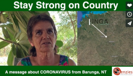 Stay strong on country - a message about coronavirus from Barunga, NT